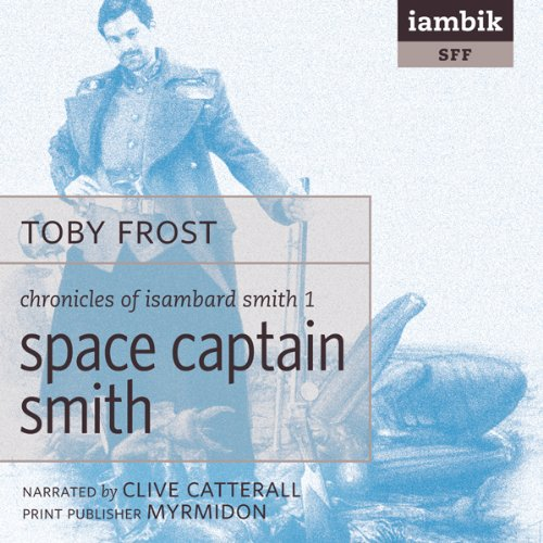 Space Captain Smith  Audiolibri