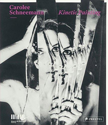 Carolee Schneemann: Kinetic Painting (Usa-schneemann)