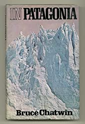 In Patagonia by Bruce Chatwin (1977-11-05)