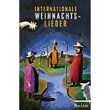 Internationale Weihnachtslieder: Texte und Melodien (Reclams Universal-Bibliothek)