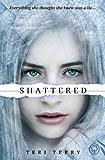 Shattered: Book 3: 3/3 (Slated Trilogy)