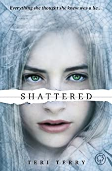 Shattered: Book 3 (Slated Trilogy) by [Terry, Teri]