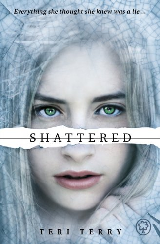 Shattered: Book 3 (Slated Trilogy) (English Edition) por Teri Terry