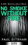 No Smoke Without Fire (DCI Warren Jones, Book 2)