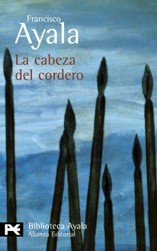 La cabeza del cordero (El Libro De Bolsillo - Bibliotecas De Autor - Biblioteca Ayala)