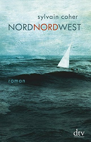 Nordnordwest: Roman