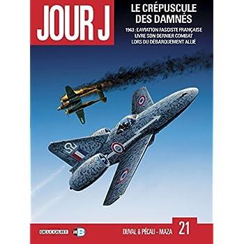 Jour J T21 - Le Crépuscule des damnés