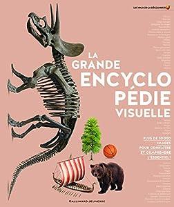 """Afficher """"La grande encyclopédie visuelle"""""""