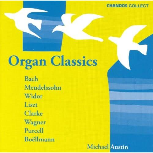 Austin, Michael: Organ Classics