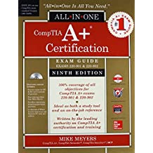 CompTIA A+ Certification All-in-One Exam Guide (Exams 220-901 & 220-902)