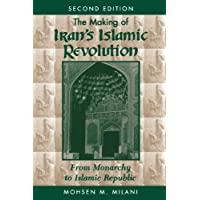 The Making of Iran's Islamic Revolution: From Monarchy to Islamic (20 Bib)