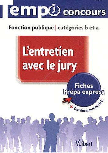 L'entretien avec le jury catégories B et A par Bellego Olivier