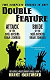 Double Feature: Attack of the Soul-Sucking Brain Zombies/Bride of the Soul-Sucking Brain Zombies: Volume 3