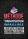 Méthode d'Organisation INFAILLIBLE pour votre première formation à distance: Comment réussir ses études avec Autodidaktos.fr...