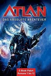Atlan - Das absolute Abenteuer (Sammelband): E-Book-Paket: Romane 1 bis 12