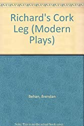 Richard's Cork Leg (Modern Plays)