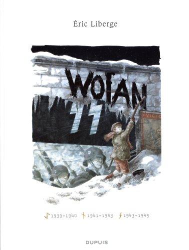 Wotan - L'intégrale - tome 1 - Wotan cycle complet intégrale