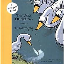 The Ugly Duckling/El Patito Feo (Bilingual Fairy Tales)