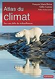 Image de Atlas du climat: Face aux défis du réchauffement
