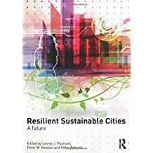 Resilient Sustainable Cities