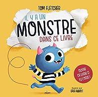 Il y a un monstre dans ce livre par Tom Fletcher