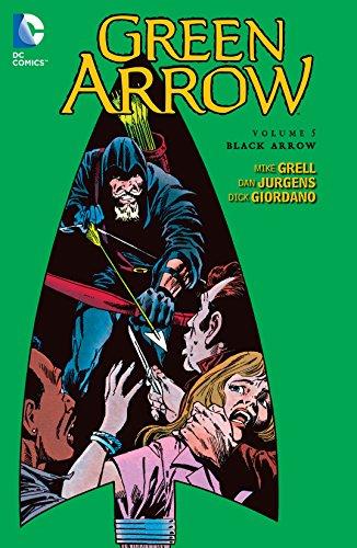 Green Arrow (1988-1998) Vol. 5: Black Arrow (Green Arrow- Graphic Novel) (English Edition)