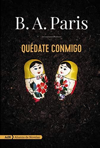 Quédate conmigo (AdN) (Adn Alianza De Novelas) de [Paris, B. A.]
