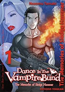 Dance in the Vampire Bund : Sledge Hammer Edition simple Tome 1