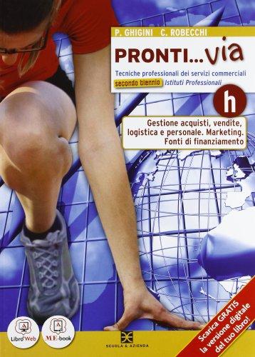 Prontivia - Tomo H. Con Me book e Contenuti Digitali Integrativi online
