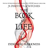 The Book of Life: The All Souls Trilogy, Book 3