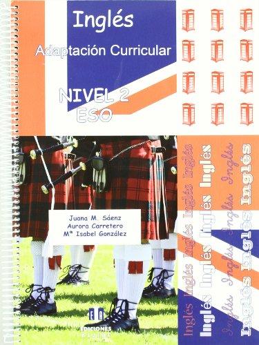 Inglés: Nivel 2. Adaptación curricular. E.S.O. - 9788497006651