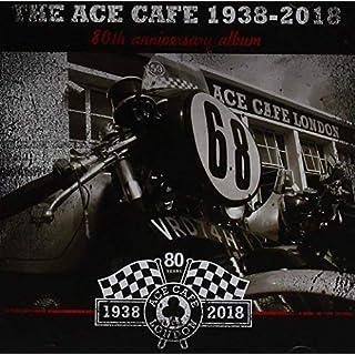 Ace Cafe 80th Anniversary Albu