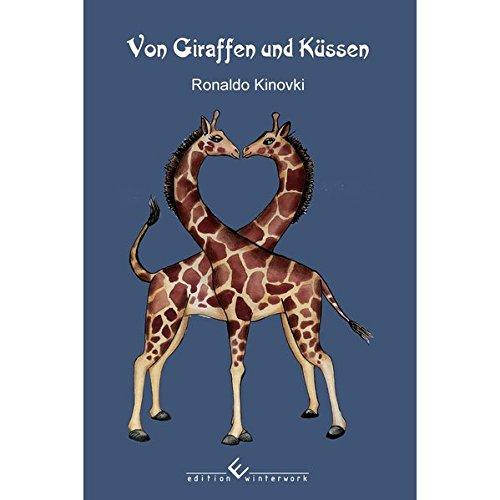 Von Giraffen und Küssen