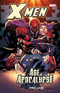 X-Men: Age of Apocalypse Prelude (0785155082) | Amazon price tracker / tracking, Amazon price history charts, Amazon price watches, Amazon price drop alerts