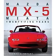 Mazda MX-5 Miata: Twenty-Five Years