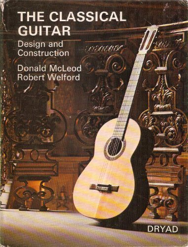 Classical Guitar, The: Design and Construction