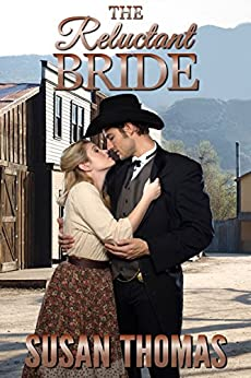 The Reluctant Bride (English Edition) di [Thomas, Susan]