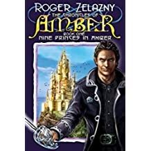 Nine Princes in Amber: Book One (The Chronicles of Amber 1) (English Edition)