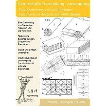 Dämmstoffe Herstellung und Anwendung: 400 Patente zeigen was dahinter steckt