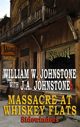 Massacre at Whiskey Flats (Sidewinders, Band 2)