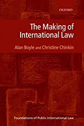 The Making of International Law (Foundations of Public International Law)
