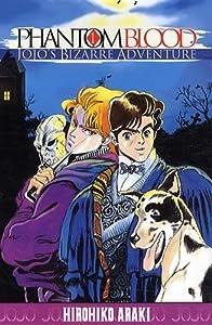 Phantom Blood - Jojo's Bizarre Adventure Saison 1 Nouvelle édition Tome 1