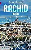 Rachid (Goldegg Unterhaltung)