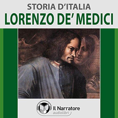 Lorenzo de' Medici (Storia d'Italia 33)  Audiolibri