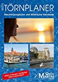 Törnplaner Mecklenburgische und Märkische Gewässer 2017/2018: Die wichtigsten Wasserwege zwischen Elbe und Oder mit allen Anlegern und Serviceeinrichtungen für Wassersportler -