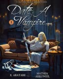 Date A Vampire.Com Vol. 1 (Yaoi Manga) (English Edition)