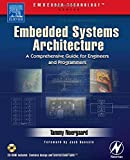 Embedded Systems Architecture: A Comprehensive Guide for Engineers and Programmers (Embedded Technology) (Hardcover)