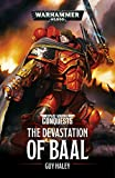 Devastation of Baal (Space Marine Conquests Book 1)