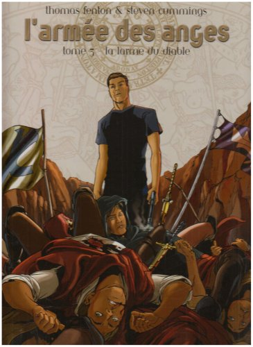 L'armée des anges, Tome 3 : La larme du diable par Steven Cummings