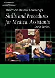 Delmar's Skills And Procedures for Medical Assistants: Clinical Series